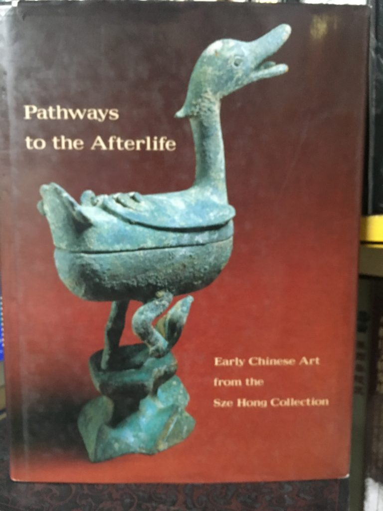 Pathways to the Afterlife early Chinese art from the Sze Hong Collection